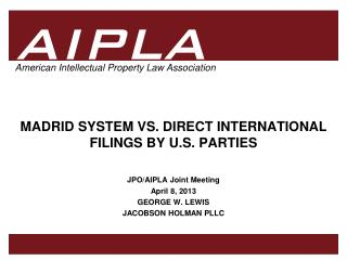 MADRID SYSTEM VS. DIRECT INTERNATIONAL FILINGS BY U.S. PARTIES