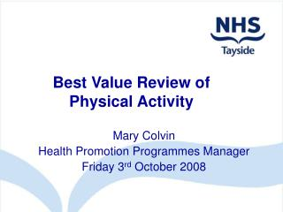 Best Value Review of  Physical Activity