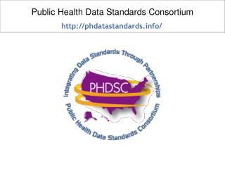 Public Health Data Standards Consortium