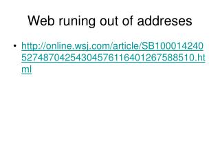 Web runing out of addreses