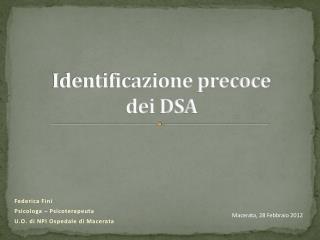 Identificazione precoce  dei DSA