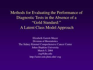 Elizabeth Garrett-Mayer Division of Biostatistics The Sidney Kimmel Comprehensive Cancer Center
