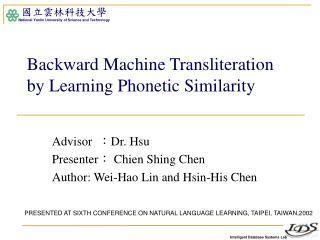 Backward Machine Transliteration by Learning Phonetic Similarity