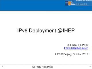 IPv6 Deployment @IHEP
