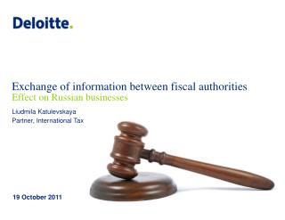 Exchange of information between fiscal authorities Effect on Russian businesses