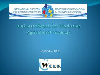 Business  Models for Marketing Agricultural  Products