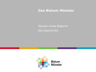 Das Bistum Münster