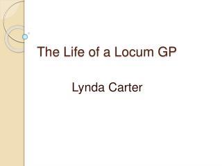 The Life of a Locum GP