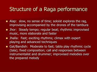 Structure of a Raga performance