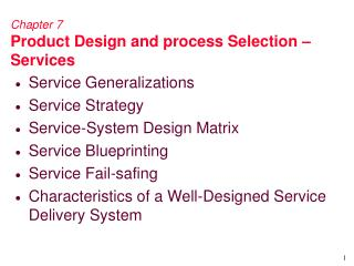 Chapter 7 Product Design and process Selection   Services