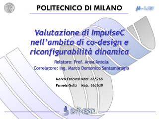 Valutazione di ImpulseC  nell'ambito di co-design e riconfigurabilità dinamica