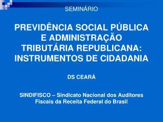 SINDIFISCO – Sindicato Nacional dos Auditores Fiscais da Receita Federal do Brasil