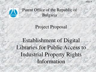 Patent Office of the Republic of Bulgaria