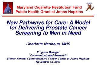 Maryland Cigarette Restitution Fund Public Health Grant at Johns Hopkins