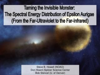 Taming the Invisible Monster:  The Spectral Energy Distribution of Epsilon Aurigae