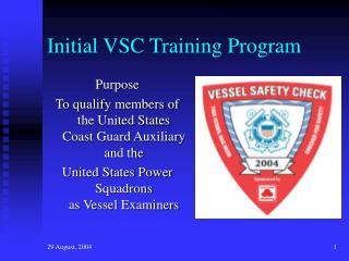 Initial VSC Training Program