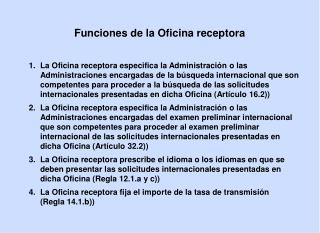 Funciones de la Oficina receptora