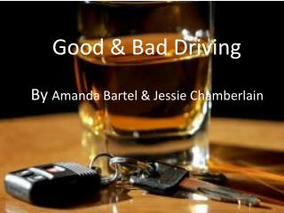 Good & Bad Driving