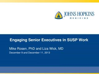 Engaging Senior Executives in SUSP Work