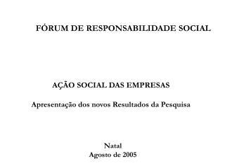 FÓRUM DE RESPONSABILIDADE SOCIAL