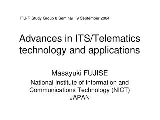 Advances in ITS/Telematics technology and applications