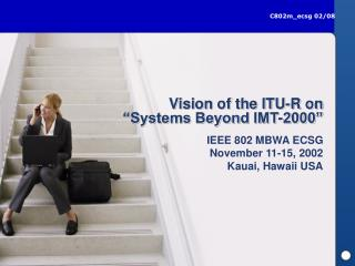"Vision of the ITU-R on ""Systems Beyond IMT-2000"""