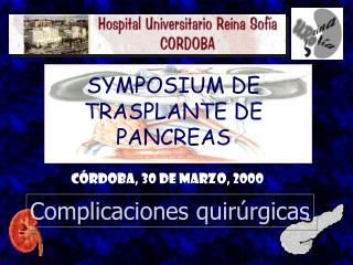 SYMPOSIUM DE  TRASPLANTE DE PANCREAS
