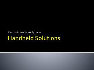 Handheld Solutions