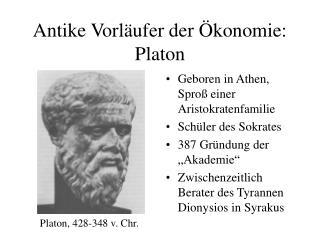 Antike Vorläufer der Ökonomie: Platon