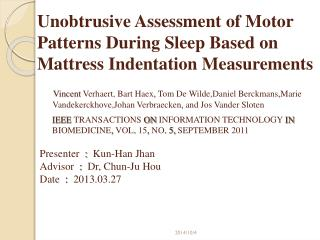 Unobtrusive Assessment of Motor Patterns During Sleep Based on Mattress Indentation Measurements