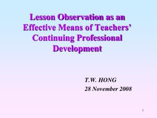 Lesson Observation as an Effective Means of Teachers  Continuing Professional Development
