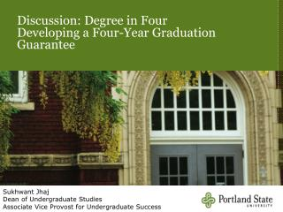 Discussion: Degree in Four Developing a Four-Year Graduation Guarantee
