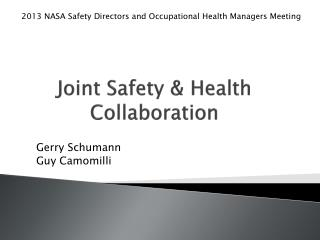 Joint  Safety  &  Health Collaboration