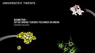 Biometrie  –  op de grens tussen techniek en mens