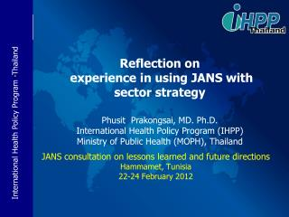 JANS consultation on lessons learned and future directions Hammamet , Tunisia  22-24 February 2012