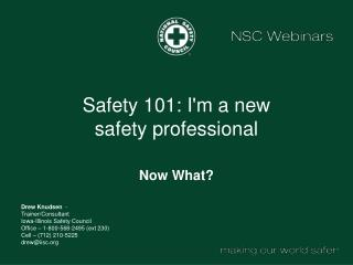 Safety 101: I'm a new safety professional