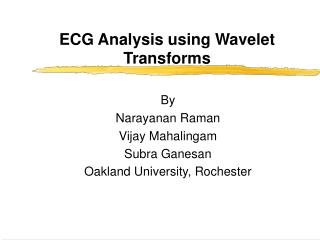 ECG Analysis using Wavelet Transforms
