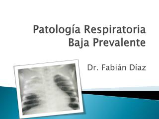 Patolog�a Respiratoria Baja Prevalente