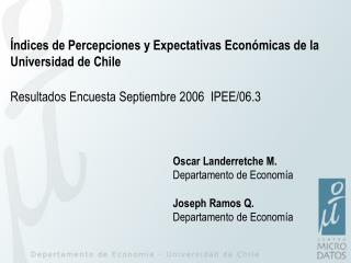 Índices de Percepciones y Expectativas Económicas de la Universidad de Chile