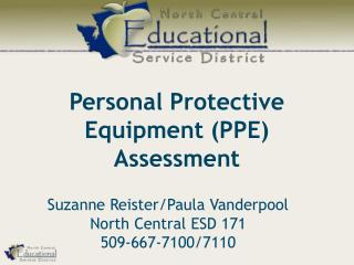 Personal Protective Equipment (PPE) Assessment