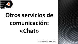 Otros servicios de comunicación: «Chat»