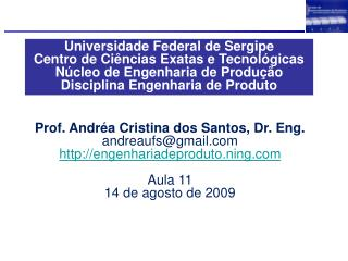 Universidade Federal de Sergipe Centro de Ciências Exatas e Tecnológicas