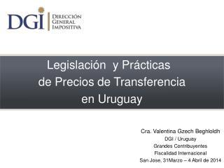 Legislación  y Prácticas   de Precios de Transferencia en Uruguay