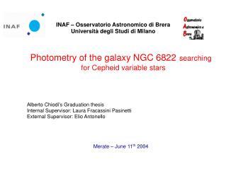 INAF – Osservatorio Astronomico di Brera Università degli Studi di Milano