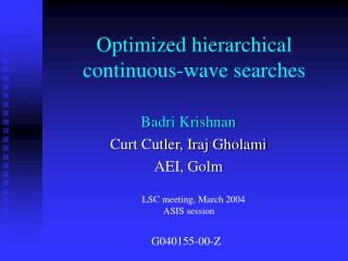 Optimized hierarchical continuous-wave searches