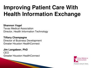 Improving Patient Care W ith  Health Information Exchange