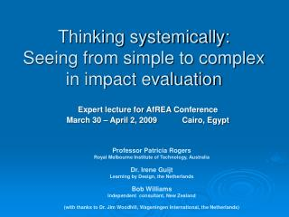 Thinking systemically:  Seeing from simple to complex in  impact evaluation