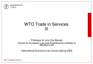 WTO Trade in Services III