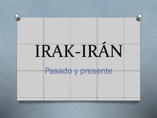 IRAK-IRÁN
