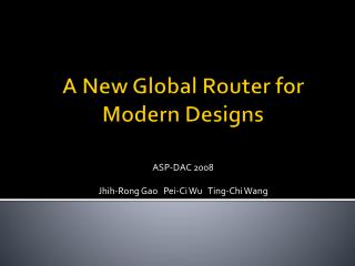 A New Global Router for Modern Designs